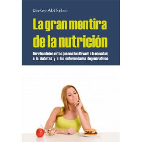 La gran mentira de la nutrición libro de Carlos Abehsera al mejor precio en Outletsalud.com