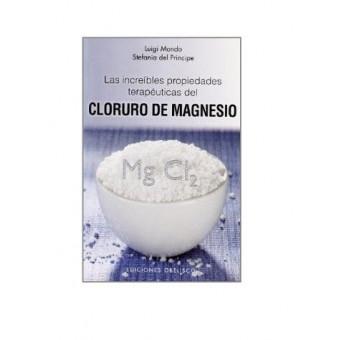 Las Increíbles Propiedades Terapéuticas del Cloruro de Magnesio